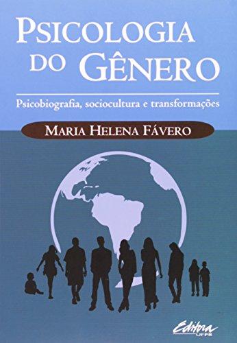 9788573352405: Psicologia do Genero: Psicobiografia, Sociocultura e Transformacoes