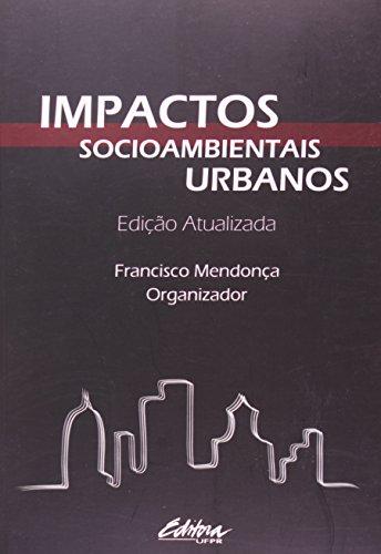 9788573352412: Impactos Socioambientais Urbanos