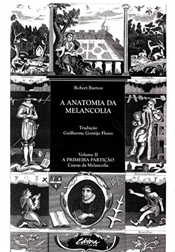 9788573352856: Anatomia da Melancolia, A - Vol.2 - Primeira Particao - Causas da Melancolia