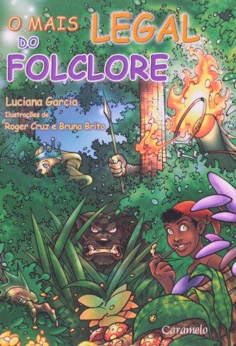 9788573402919: O Mais Legal do Folclore (Em Portuguese do Brasil)