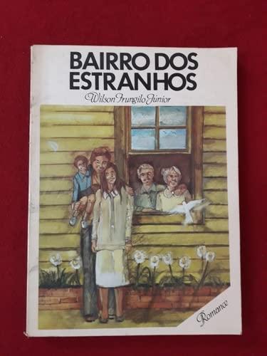 9788573410143: BAIRROS DOS ESTRANHOS