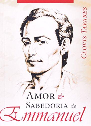 9788573410204: Amor E Sabedoria De Emmanuel (Em Portuguese do Brasil)