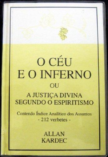 Cà u e o Inferno: ou a Justiça Divina Segundo o Espiritismo, O