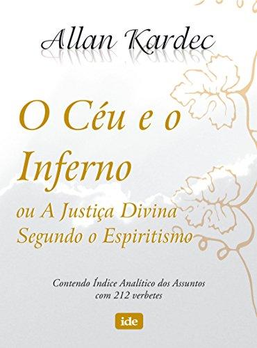 O Céu E O Inferno (Em Portuguese: Allan Kardec