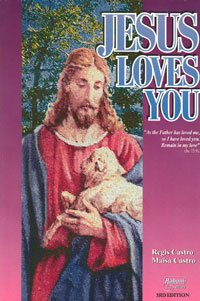 Jesus Loves You (3rd Edition): Regis & Maisa
