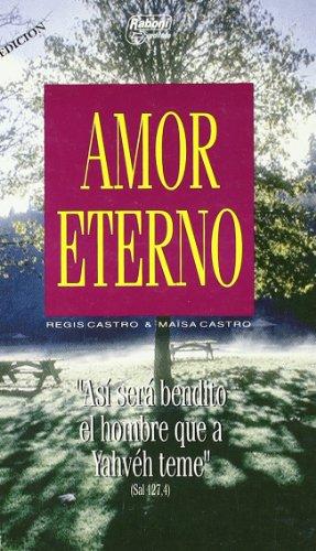 Amor Eterno (Spanish Edition Paperback Book) Eternal: Regis Castro; Maisa