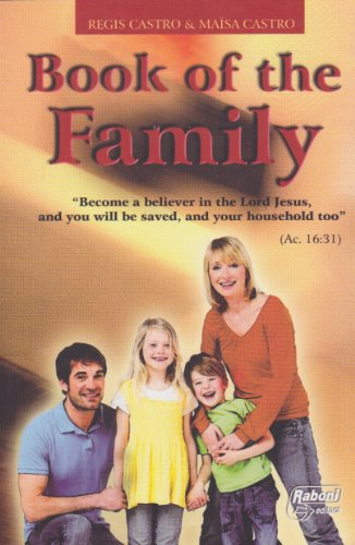 Book of the Family: Healing and Salvation: Castro, Regis