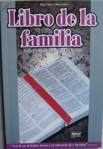Libro De La Familia: Castro, Regis and