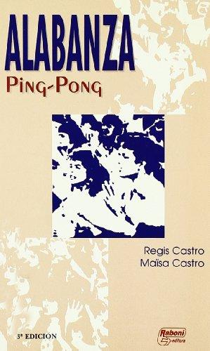 ALABANZA Ping- Pong: Regis Castro/ Maisa