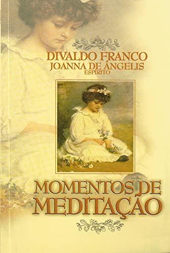 Momentos de Meditação (Portuguese Edition): Divaldo Pereira Franco