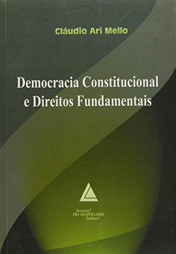 9788573483239: Democracia Constitucional e Direitos Fundamentais