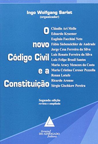 9788573484236: Novo Codigo Civil e a Constituicao, O