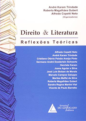 9788573485332: Direito e Literatura: Reflexoes Teoricas