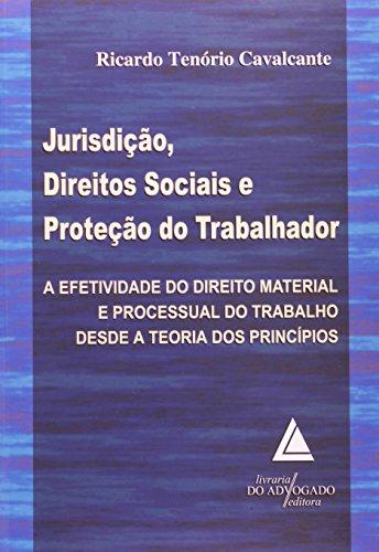 9788573485837: Jurisdicao, Direitos Sociais e Protecao do Trabalhador