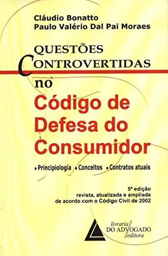 9788573485905: Questoes Controvertidas no Codigo de Defesa do Consumidor