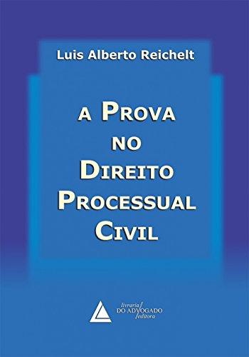 9788573486087: PROVA NO DIREITO PROCESSUAL CIVIL, A