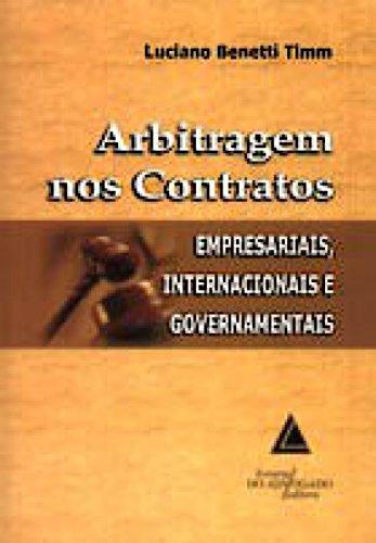 9788573486278: Arbitragem nos Contratos: Empresariais, Internacionais e Governamentais