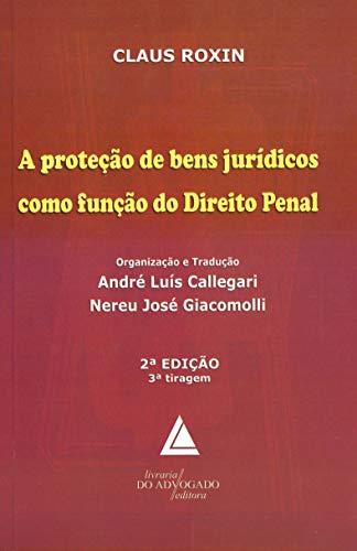 9788573486483: Protecao de Bens Jur'dicos Como Funcao de Direito Penal, A
