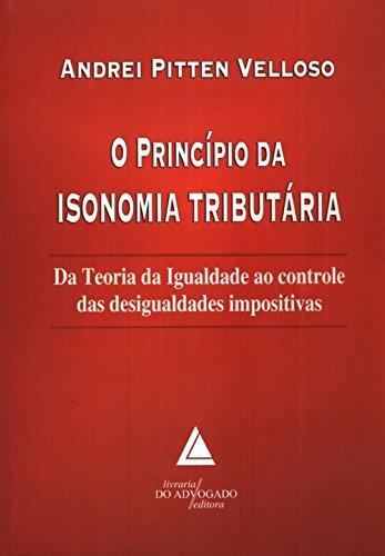 9788573487060: Principio da Isonomia Tributaria, O