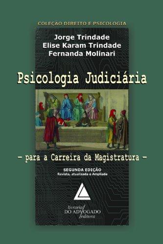 9788573487947: Psicologia Judiciaria: Para A Carreira Da Magistratura