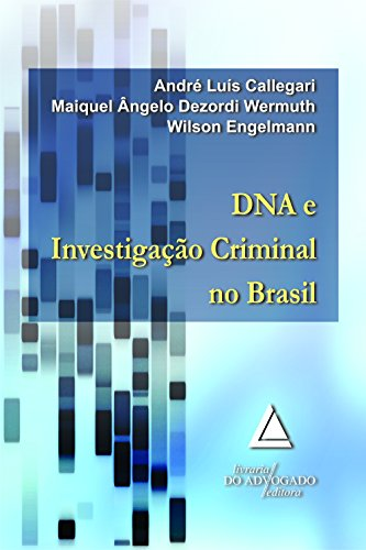 9788573487954: Dna e Investigacao Criminal no Brasil