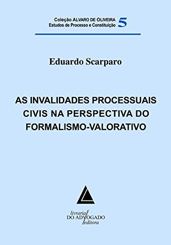 9788573488234: Invalidades Processuais Civis na Perspectiva do Formalismo-Valorativo, As
