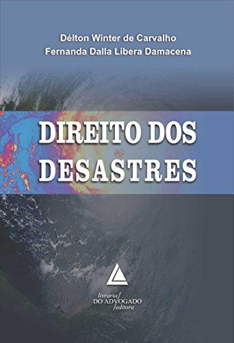 9788573488708: Direito dos Desastres