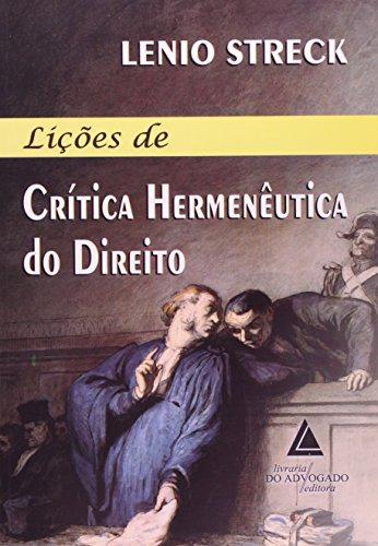 9788573489071: Licoes de Critica Hermeneutica do Direito