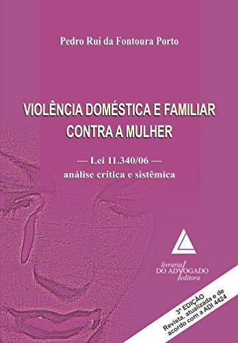 9788573489088: Violencia Domestica e Familiar Contra a Mulher - Lei 11.340 06 - Analise Critica e Sistemica