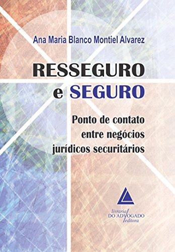 9788573489248: Resseguro e Seguro: Ponto de Contato Entre Negocios Juridicos Securitarios