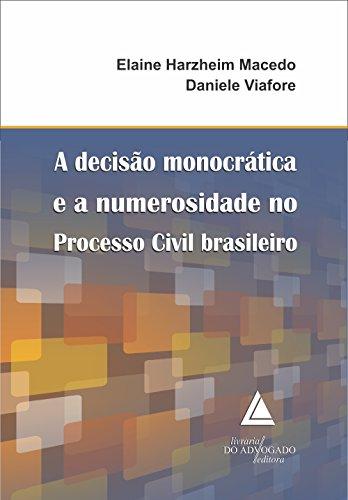 9788573489347: Decisao Monocratica e a Numerosidade no Processo Civil Brasileiro, A