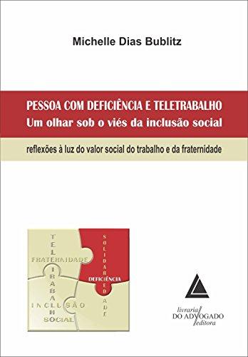 9788573489361: Pessoa Com Deficiencia e Teletrabalho um Olhar Sob o Vies da Inclusao Social