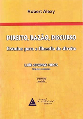 9788573489569: Direito Razao Discurso Estudos Para Filosofia do Direito