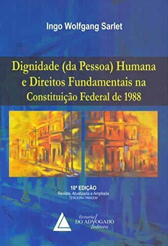 9788573489576: Dignidade da Pessoa Humana e Direitos Fundamentais (Em Portuguese do Brasil)