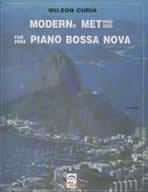 9788573550023: Modern Method for Piano Bossa Nova