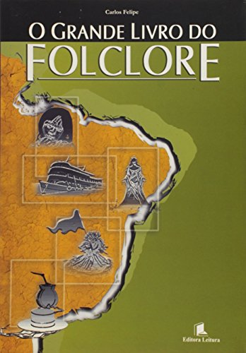 O Grande Livro Do Folclore: Horta, Carlos Felipe de Melo Marques; Manzo, Maurizio