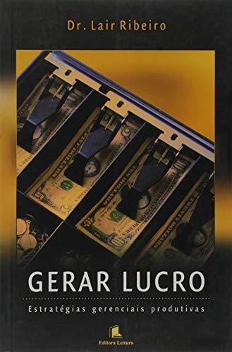 9788573586497: Gerar Lucro