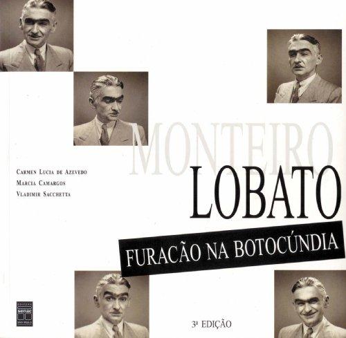 Monteiro Lobato: Furacao na Botocundia (Portuguese Edition): Carmen Lucia de