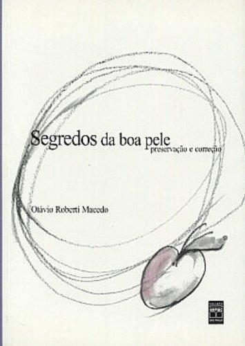 9788573590517: Segredos Da Boa Pele (Em Portuguese do Brasil)