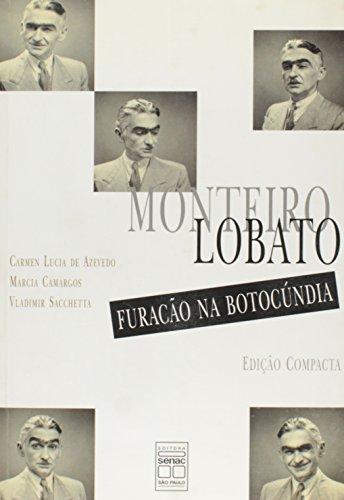 9788573591279: Monteiro Lobato. Furação Na Botocundia (Em Portuguese do Brasil)