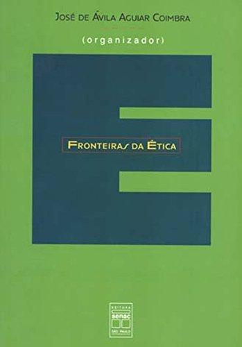 Fronteiras da ética.: Coimbra, José de