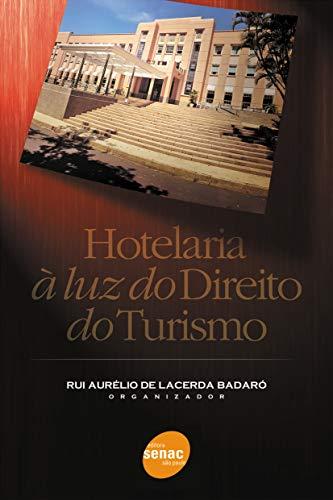 Hotelaria a Luz Do Direito Do Turismo