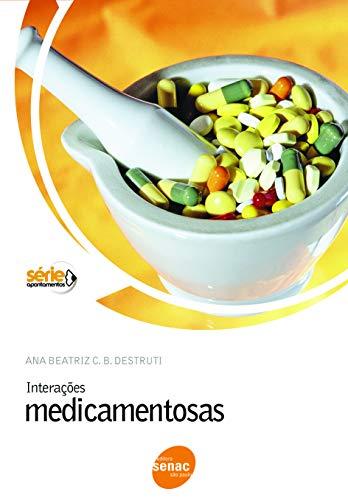 9788573595529: Interações Medicamentosas (Em Portuguese do Brasil)
