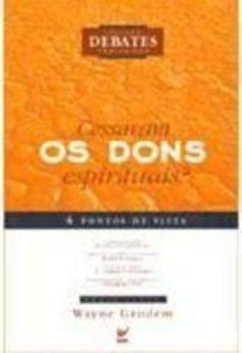 9788573676358: Cessaram Os Dons Espirituais