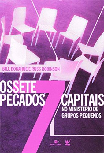 9788573676969: Os Sete Pecados Capitais No Ministerio de Grupos Pequenos