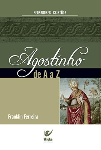 Agostinho de a à Z (Em Portuguese: Aurelio Buarque de
