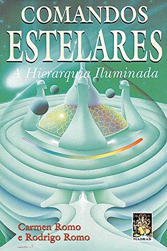 9788573741018: Comandos Estelares- Hierarquia Iluminad (Em Portuguese do Brasil)