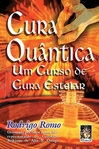 9788573743685: Cura Quantica- Um Curso De Cura Estelar (Em Portuguese do Brasil)