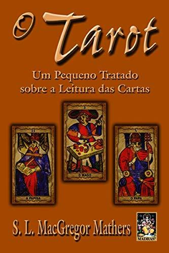 9788573746174: O Tarot. Um Pequeno Tratado Sobre (Em Portuguese do Brasil)