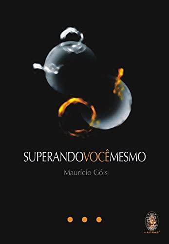 9788573746884: Superando Você Mesmo (Em Portuguese do Brasil)